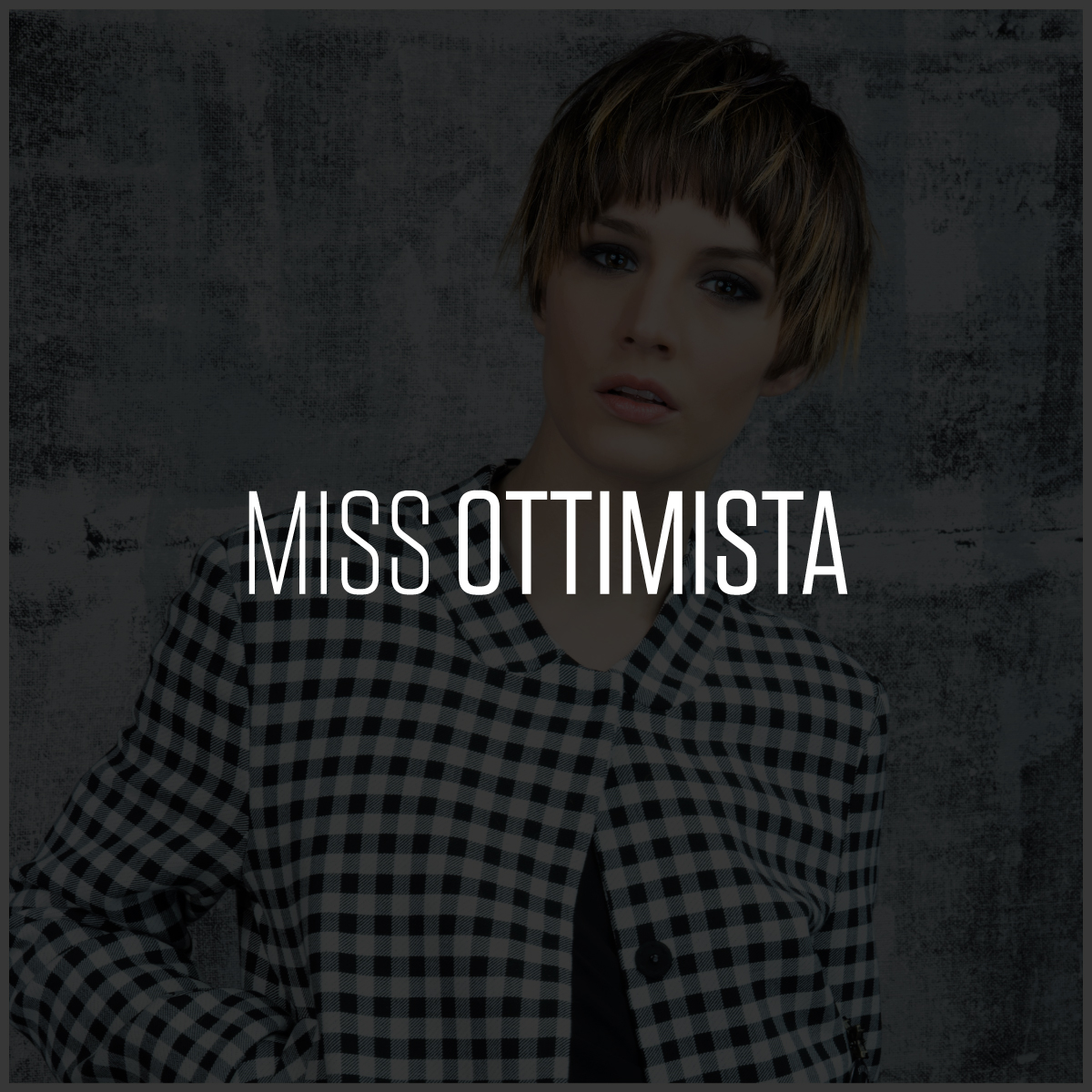 Miss Ottimista | Compagnia Della Bellezza | Collezione Miss l'era del coraggio | 2015