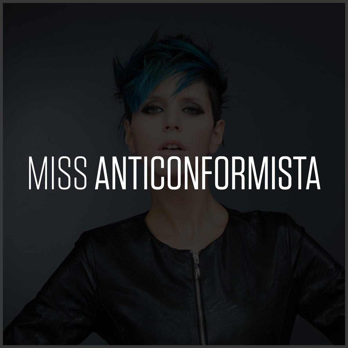 Miss Anticonformista | Compagnia Della Bellezza | Collezione Miss l'era del coraggio | 2015